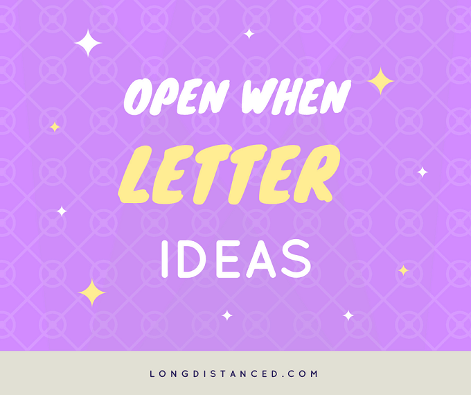 Open When Letters ideas