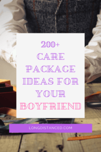 Care Package Ideas for your Boyfriend